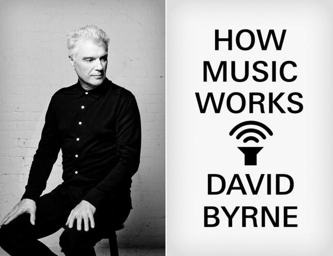 David Byrne - How Music Works