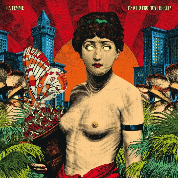 La Femme x Elzo Durt - Psycho Tropical Berlin-1.jpg